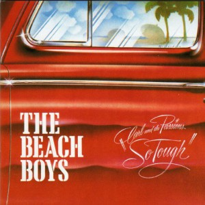Beach Boys - Carl And The Passions - So Tough