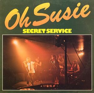 Secret Service - Oh Susie